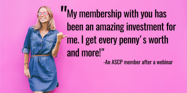 ASCP membership review after webinar. It's worth every penny.